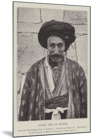 Yusuf Bey of Koshk--Mounted Giclee Print