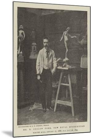 Mr E Onslow Ford, New Royal Academician--Mounted Giclee Print
