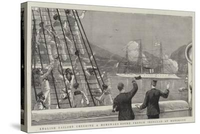 English Sailors Cheering a Homeward Bound French Ironclad at Hongkong--Stretched Canvas Print