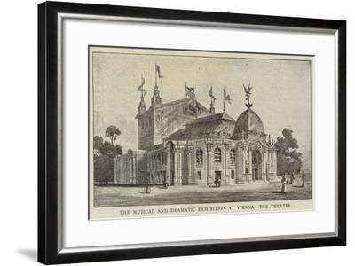 The Musical and Dramatic Exhibition at Vienna, the Theatre--Framed Giclee Print