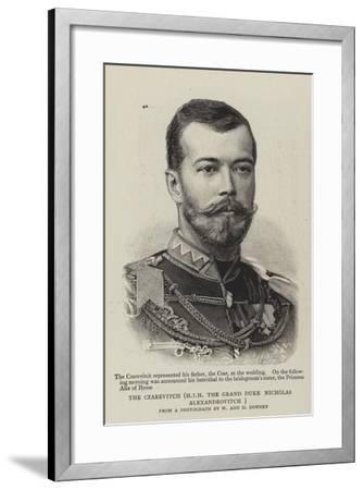 The Czarevitch, Hir the Grand Duke Nicholas Alexandrovitch--Framed Giclee Print