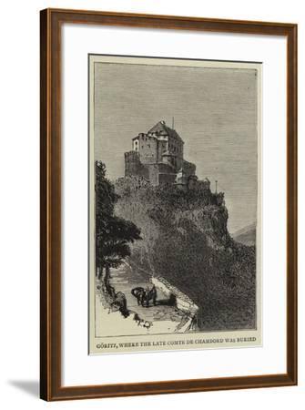 Goritz, Where the Late Comte De Chambord Was Buried--Framed Giclee Print