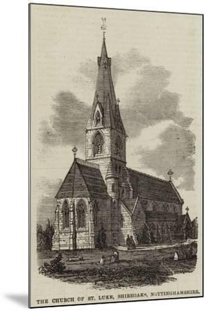 The Church of St Luke, Shireoaks, Nottinghamshire--Mounted Giclee Print