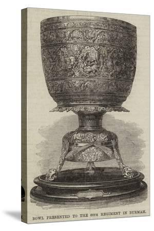 Bowl Presented to the 68th Regiment in Burmah--Stretched Canvas Print