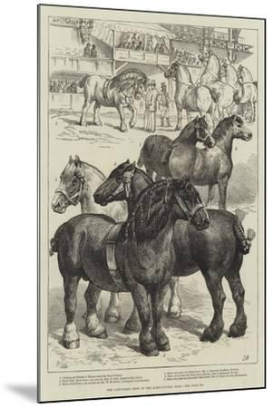 The Cart-Horse Show at the Agricultural Hall--Mounted Giclee Print