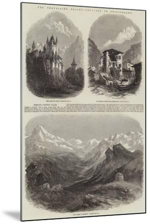 The Travelling Season, Sketches in Switzerland--Mounted Giclee Print