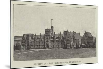 Trinity College, Glenalmond, Perthshire--Mounted Giclee Print