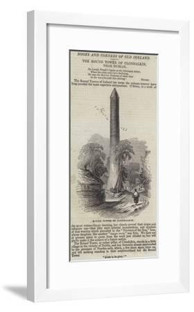 The Round Tower of Clondalkin, Near Dublin--Framed Giclee Print