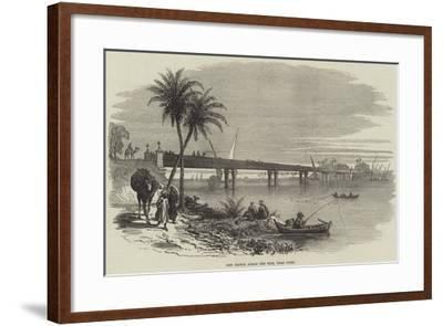 New Bridge across the Nile, Near Cairo--Framed Giclee Print