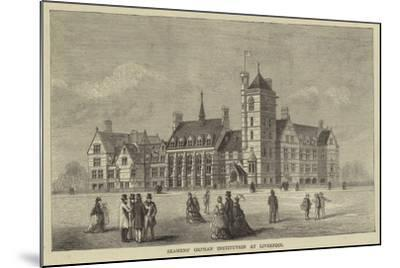 Seamens' Orphan Institution at Liverpool--Mounted Giclee Print