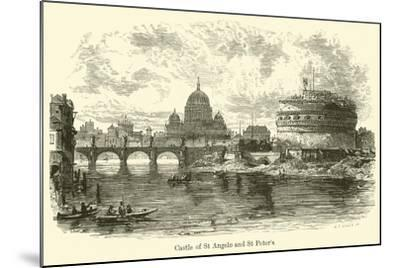 Castle of St Angelo and St Peter's--Mounted Giclee Print