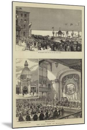 The Civic Visit to Blackpool--Mounted Giclee Print
