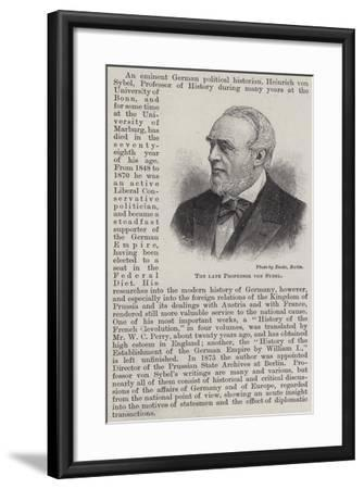 The Late Professor Von Sybel--Framed Giclee Print