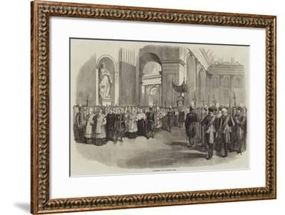 Candlemas at St Peter'S, Rome--Framed Giclee Print
