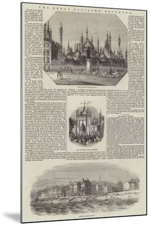 The Royal Pavilion, Brighton--Mounted Giclee Print