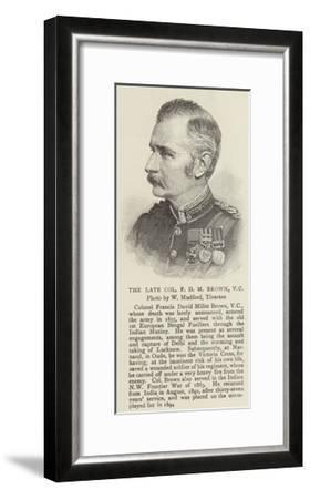 The Late Colonel F D M Brown--Framed Giclee Print