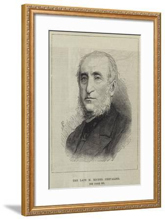The Late M Michel Chevalier--Framed Giclee Print