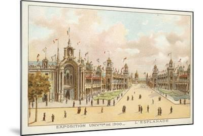 The Esplanade, Exposition Universelle 1900, Paris--Mounted Giclee Print