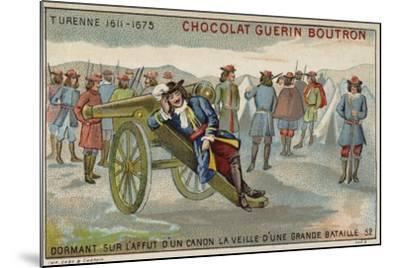 Marshal Turenne Sleeping on a Cannon before a Battle--Mounted Giclee Print