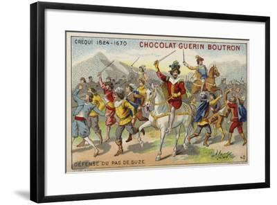 Crequi, French Soldier, Defending the Pas De Suze--Framed Giclee Print