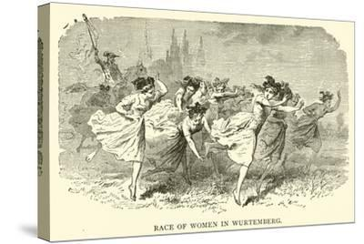 Race of Women in Wurtemberg--Stretched Canvas Print