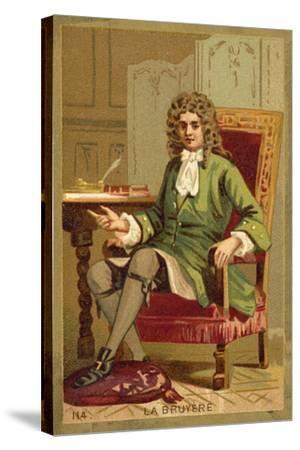 Jean De La Bruyere, French Philosopher--Stretched Canvas Print
