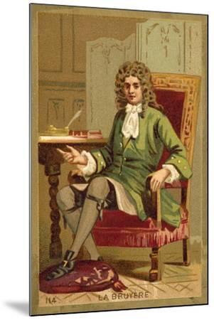 Jean De La Bruyere, French Philosopher--Mounted Giclee Print
