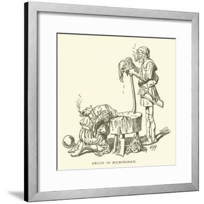 Death of Buckingham--Framed Giclee Print
