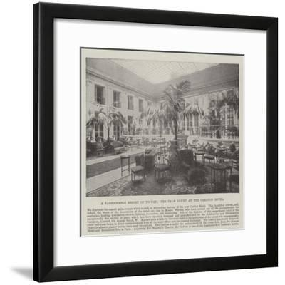 A Fashionable Resort of To-Day, the Palm Court at the Carlton Hotel--Framed Giclee Print