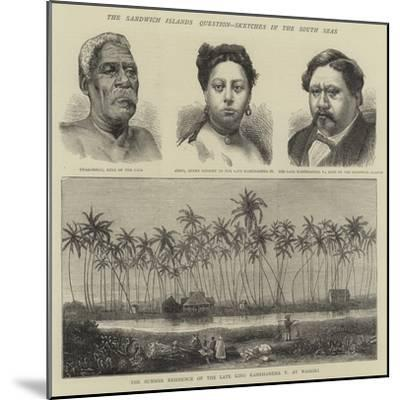 The Sandwich Islands Question, Sketches in the South Seas--Mounted Giclee Print
