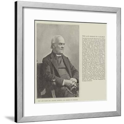 The Late Right Reverend Harvey Goodwin, Dd, Bishop of Carlisle--Framed Giclee Print