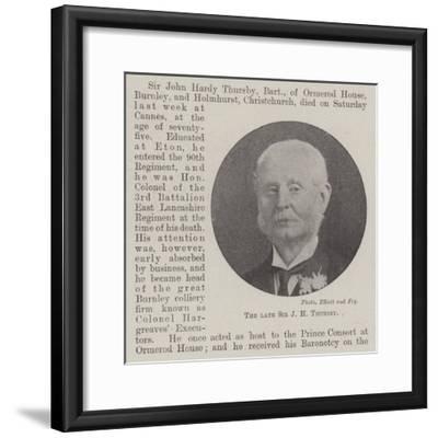 The Late Sir J H Thursby--Framed Giclee Print