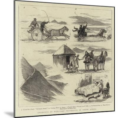 Incidents of Mail-Cart Travelling in South Africa--Mounted Giclee Print