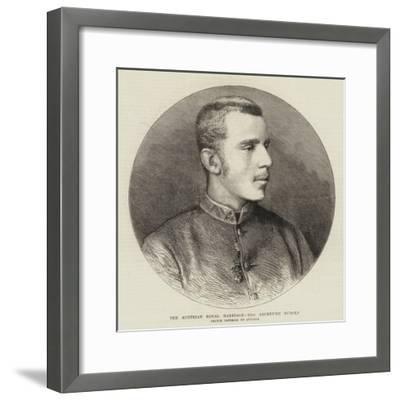 The Austrian Royal Marriage, the Archduke Rudolf--Framed Giclee Print