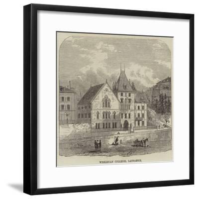 Wesleyan College, Lausanne--Framed Giclee Print