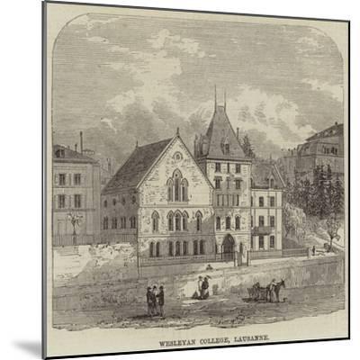 Wesleyan College, Lausanne--Mounted Giclee Print