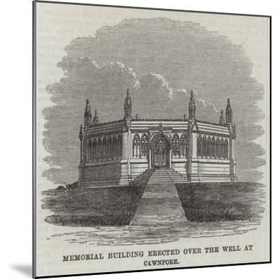 Memorial Building Erected over the Well at Cawnpore--Mounted Giclee Print