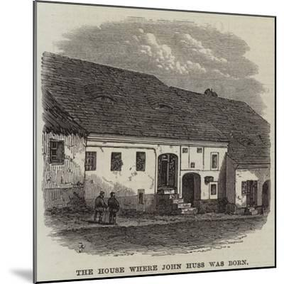 The House Where John Huss Was Born--Mounted Giclee Print