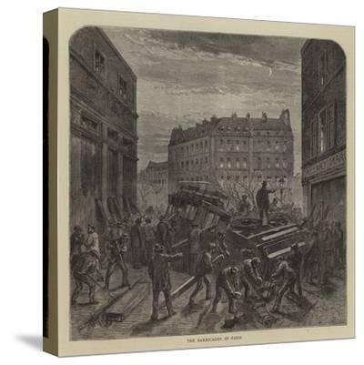 The Barricades in Paris--Stretched Canvas Print