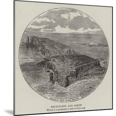 Heligoland and Sandy--Mounted Giclee Print