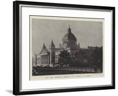 The New Imperial German Law Courts at Leipsic--Framed Giclee Print