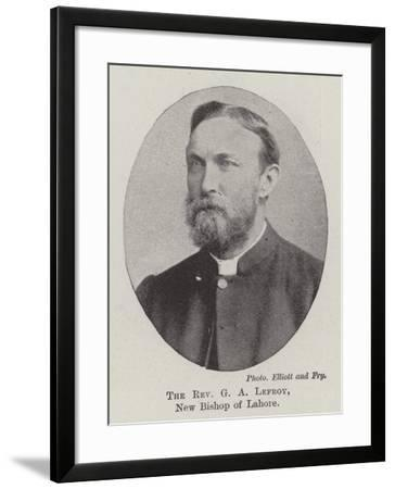 The Reverend G a Lefroy, New Bishop of Lahore--Framed Giclee Print