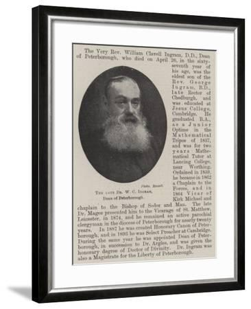 The Late Dr W C Ingram, Dean of Peterborough--Framed Giclee Print