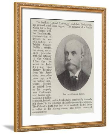 The Late Colonel Lowry--Framed Giclee Print