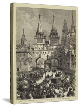 The Czar at Moscow, the Entry of the Czar and Czarina into the Kremlin--Stretched Canvas Print