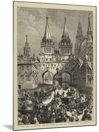The Czar at Moscow, the Entry of the Czar and Czarina into the Kremlin--Mounted Giclee Print