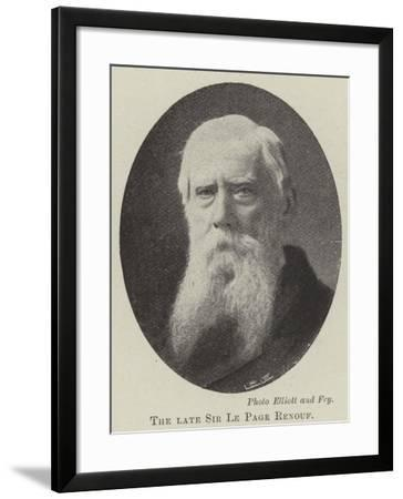 The Late Sir Le Page Renouf--Framed Giclee Print
