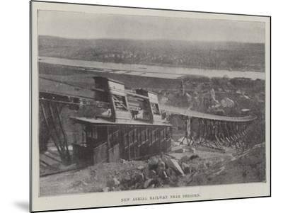 New Aerial Railway Near Dresden--Mounted Giclee Print