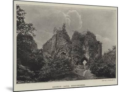 Goodrich Castle, Herefordshire--Mounted Giclee Print