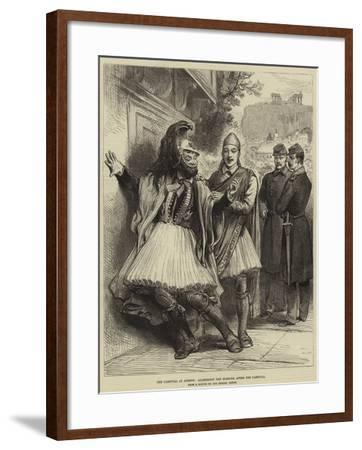 The Carnival at Athens, Agamemnon the Morning after the Carnival--Framed Giclee Print